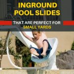 Inground Pool Slides For Small Yards – Good Quality Highly Rated Slides