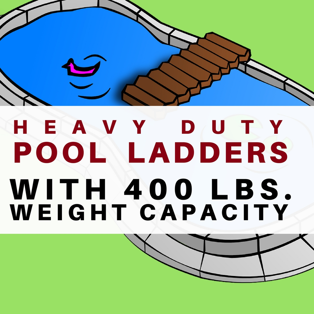 Best Heavy Duty Above Ground Pool Ladder With 400 Lbs