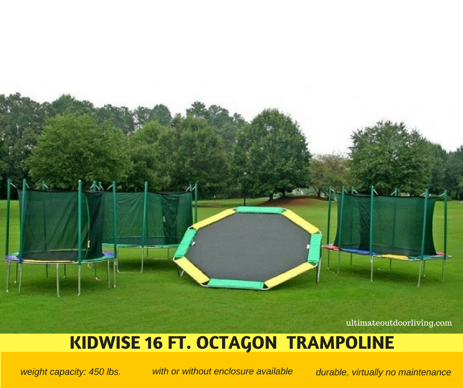 Trampoline with 450 lbs. weight capacity. Available with or without enclosure.