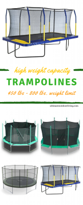 Height weight capacity trampoline featuring three different types with high weight capacity. 450 lbs, 500 lbs and 800 lbs!